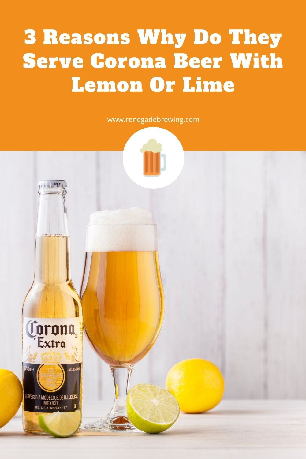 3 Reasons Why Do They Serve Corona Beer with Lemon or Lime 2