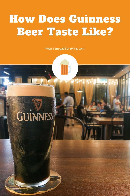 How Does Guinness Beer Taste Like 1