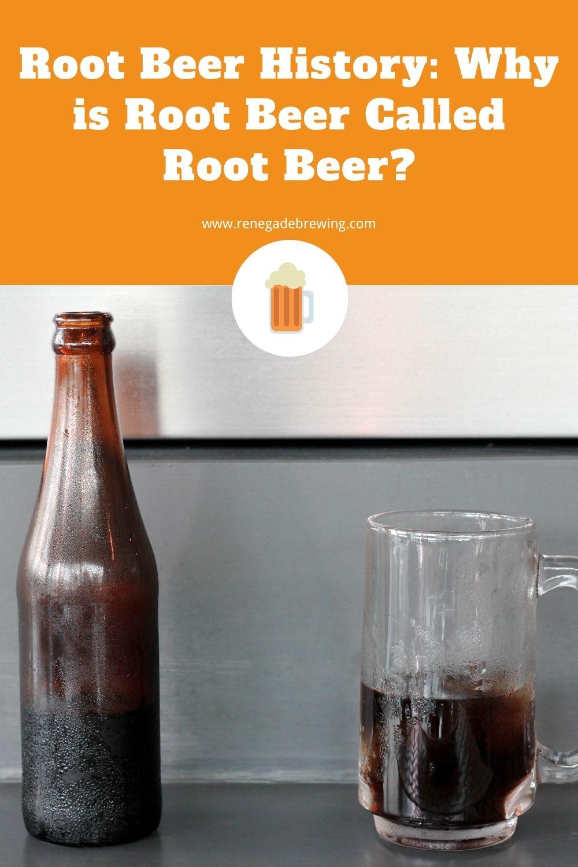 Root Beer History Why is Root Beer Called Root Beer 1