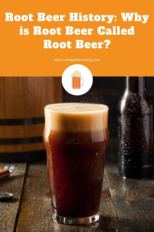 Root Beer History Why is Root Beer Called Root Beer 2