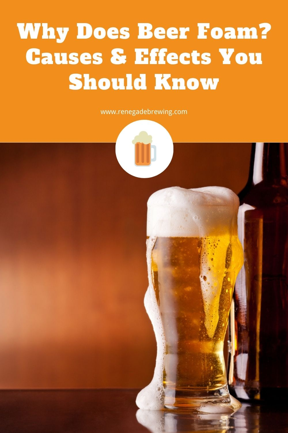 Why Does Beer Foam Causes & Effects You Should Know 1