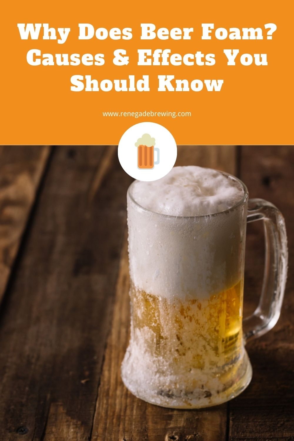 Why Does Beer Foam Causes & Effects You Should Know 2