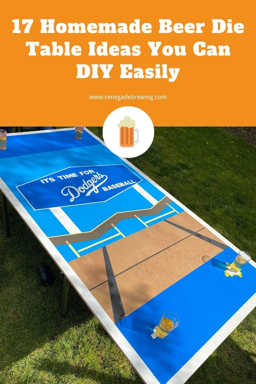 17 Homemade Beer Die Table Ideas You Can DIY Easily 1