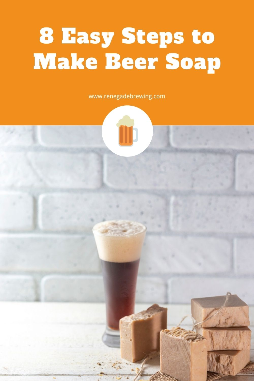 8 Easy Steps to Make Beer Soap 1