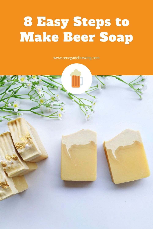 8 Easy Steps to Make Beer Soap 2