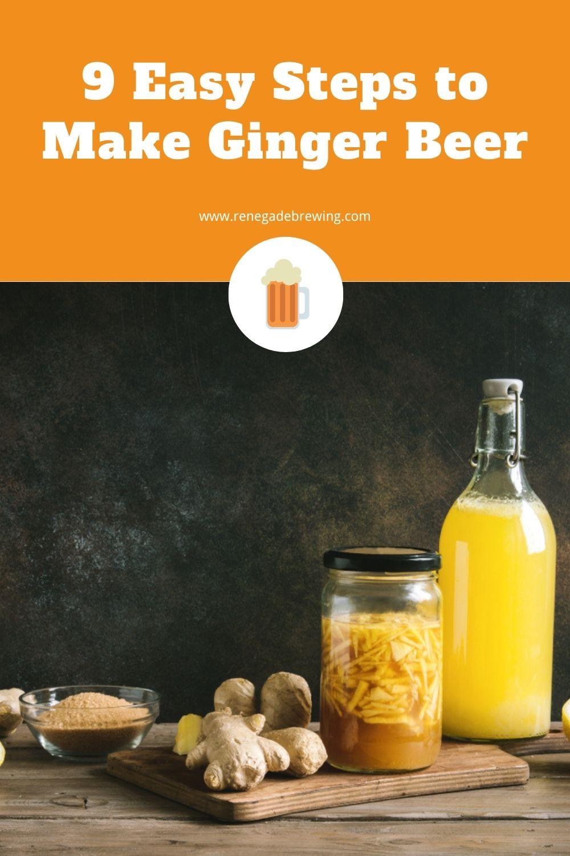 9 Easy Steps to Make Ginger Beer 1
