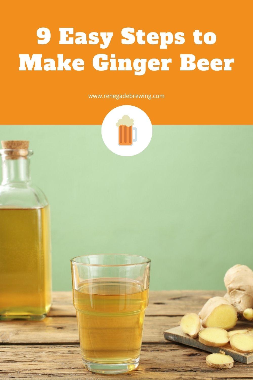 9 Easy Steps to Make Ginger Beer 2