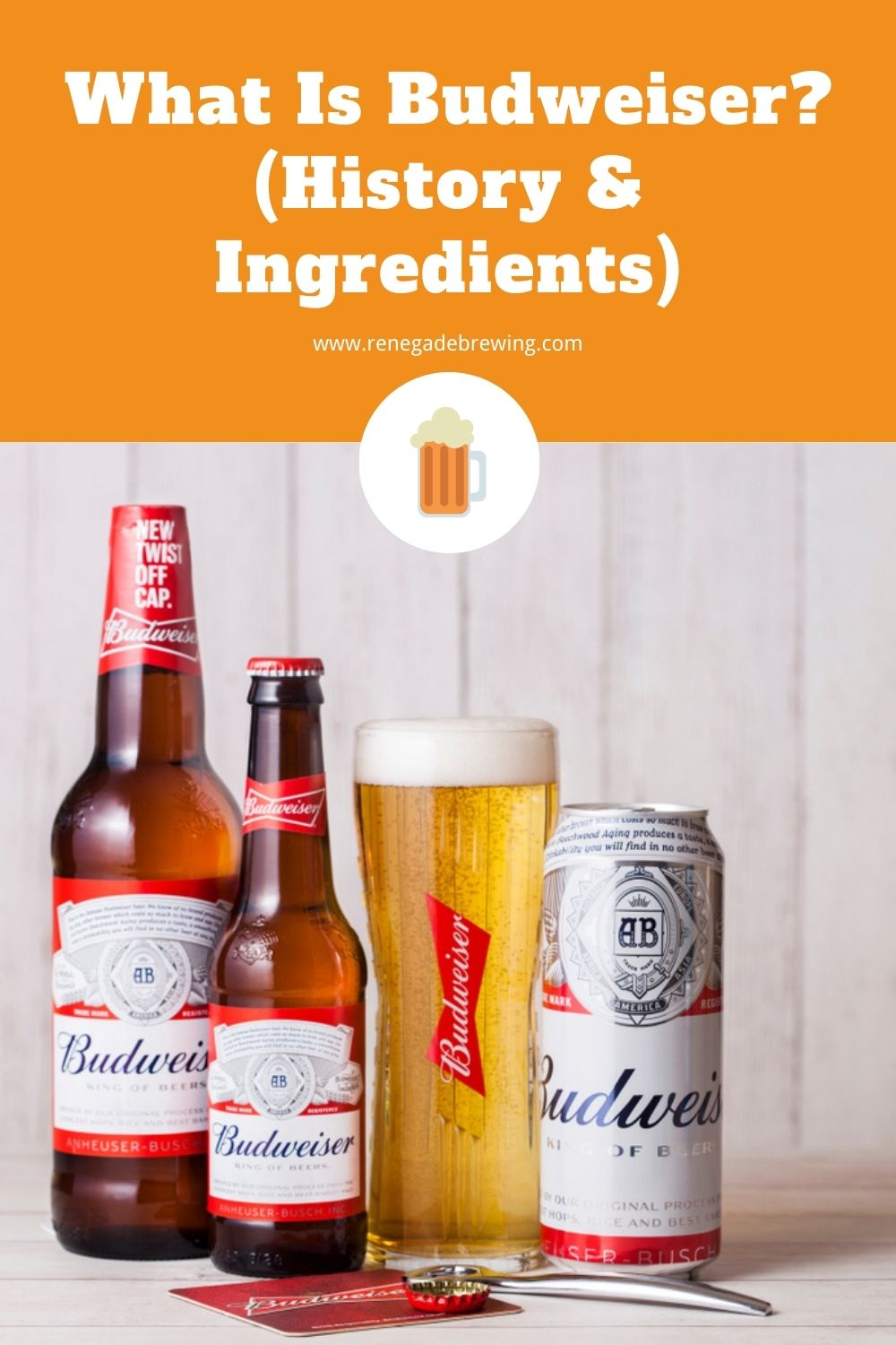 What Is Budweiser (History & Ingredients) 1