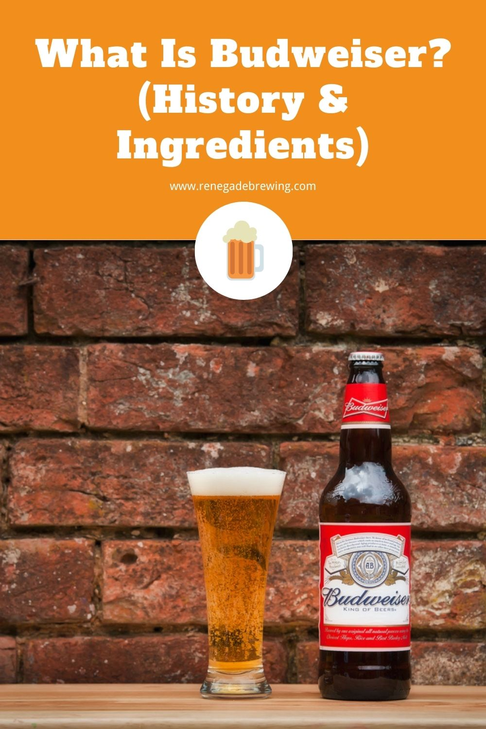 What Is Budweiser (History & Ingredients) 2